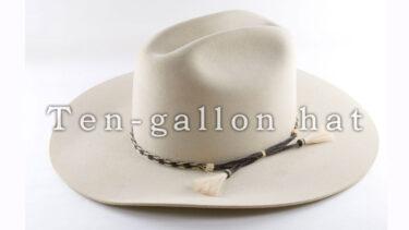 「テンガロンハット」とはどういう意味?英語で「ten-gallon hat」と記述するとの事。